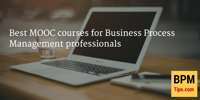 Best MOOCs for BPM professionals