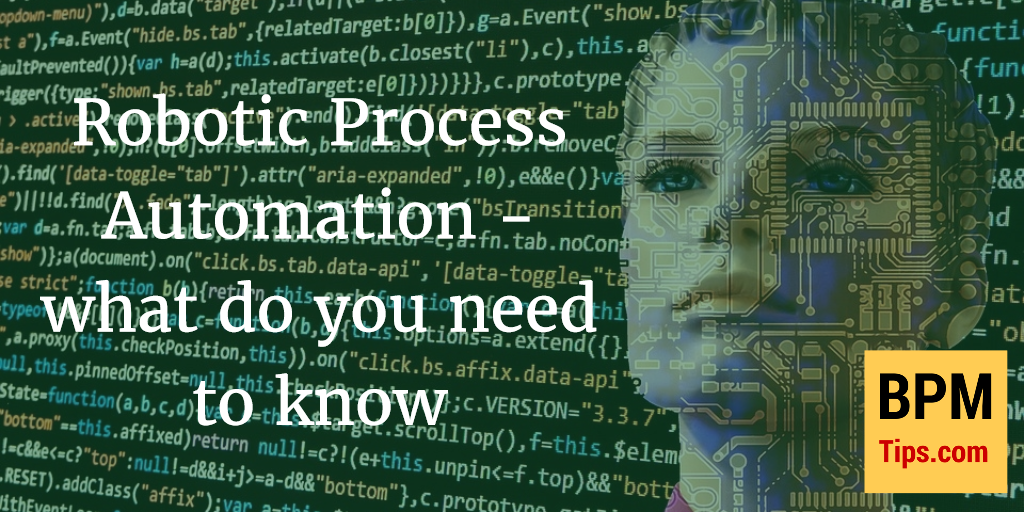 RPA – what do you need to know | BPM tips