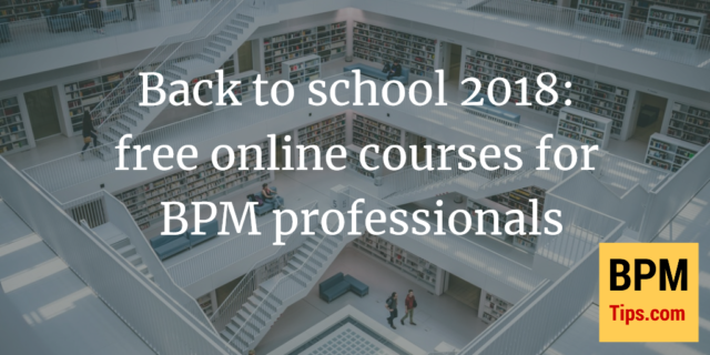 Back to school 2018: free online courses for BPM professionals