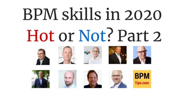 BPM Skills in 2020 – Hot or Not (part 2)